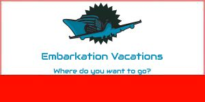 Embarkation Vacations