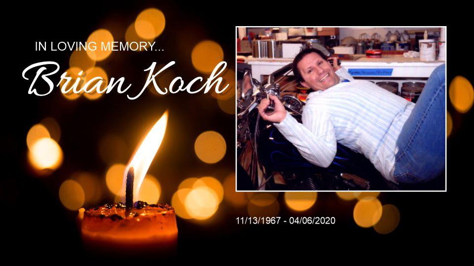 In Memory of Brian Koch