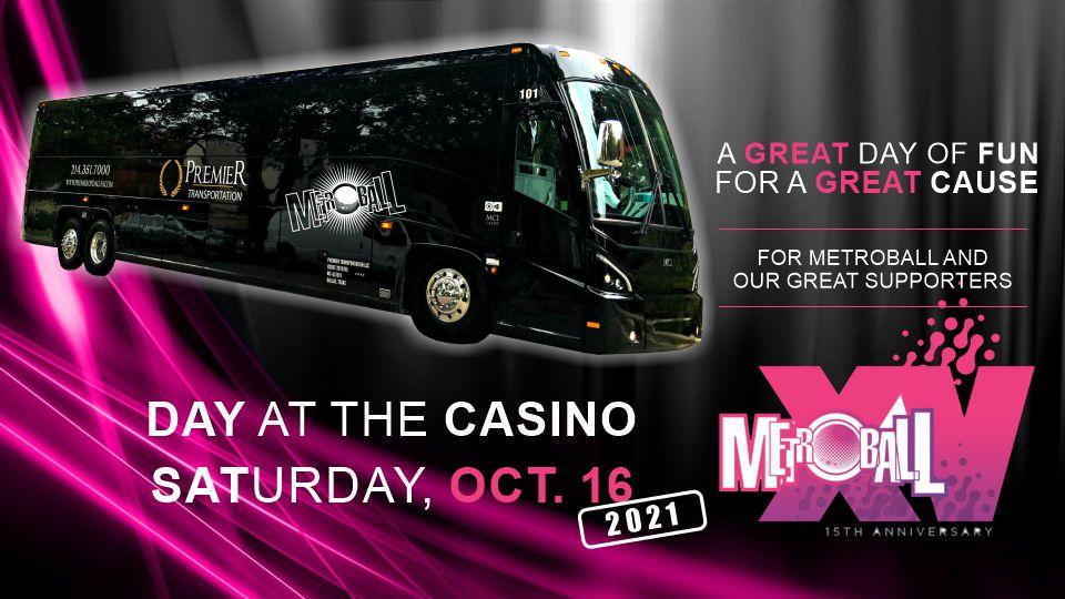 MetroBall Express Casino Trip - Oct. 16, 2021
